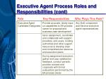 executive agent process roles and responsibilities cont21