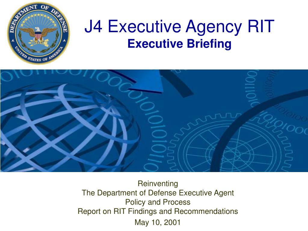j4 executive agency rit executive briefing l.
