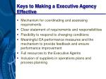 keys to making a executive agency effective