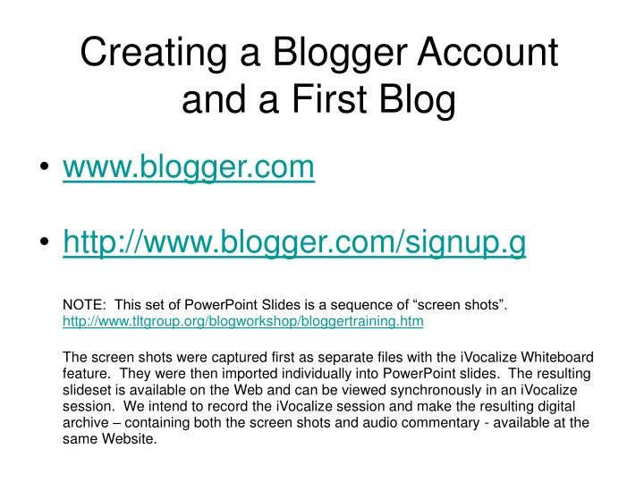 Creating a blogger account and a first blog