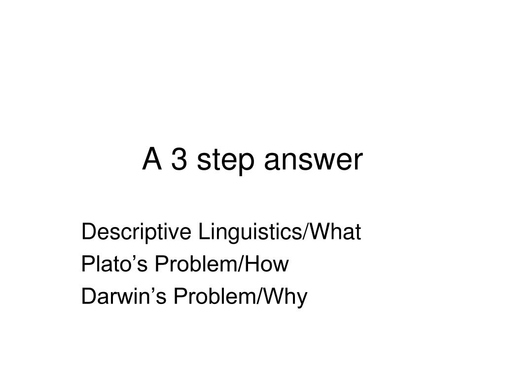 A 3 step answer
