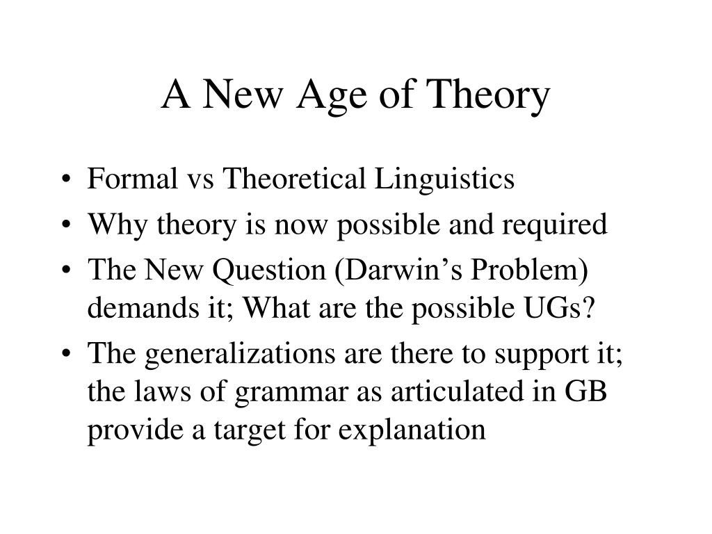 A New Age of Theory
