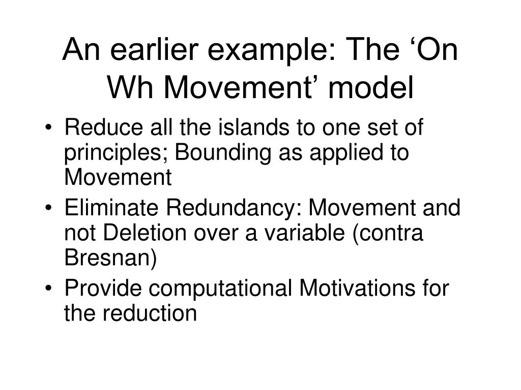 An earlier example: The 'On Wh Movement' model