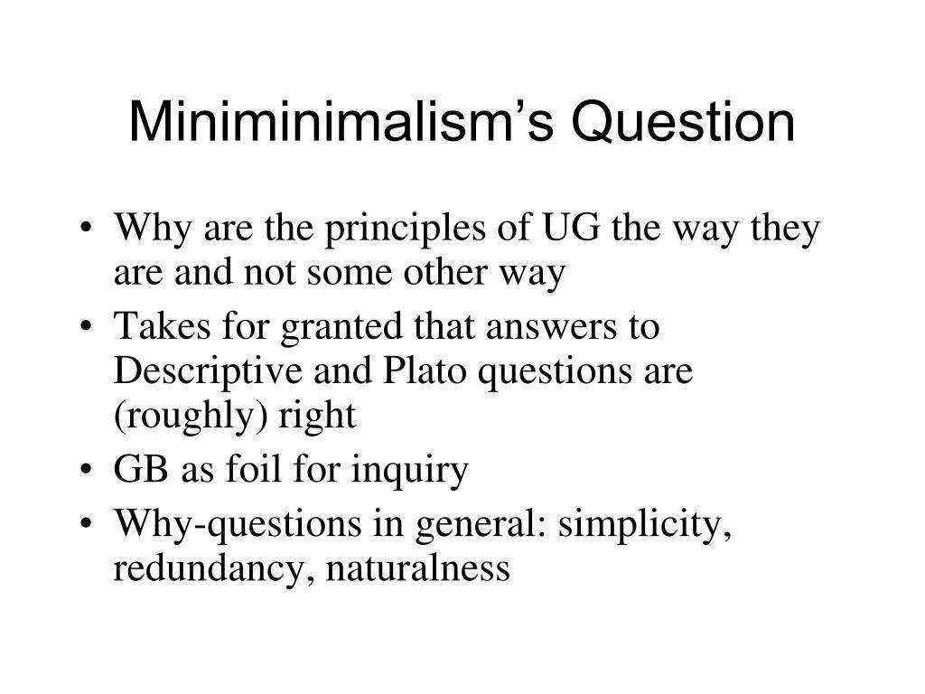 Miniminimalism's Question
