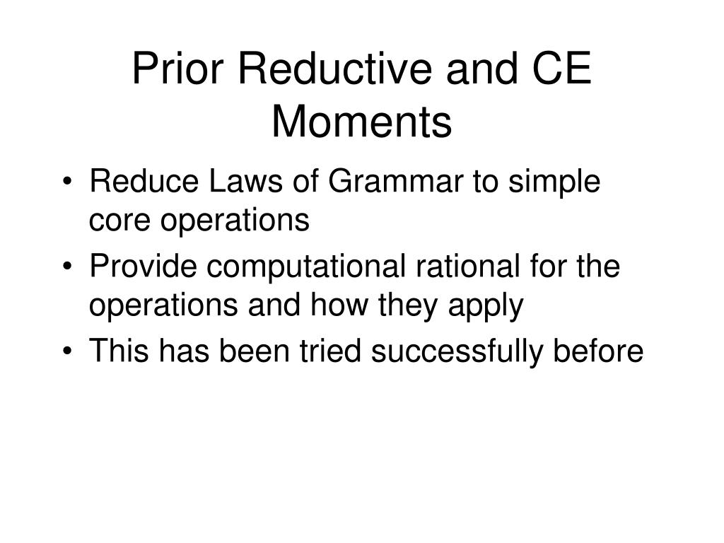 Prior Reductive and CE Moments