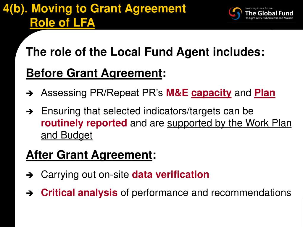 4(b). Moving to Grant Agreement
