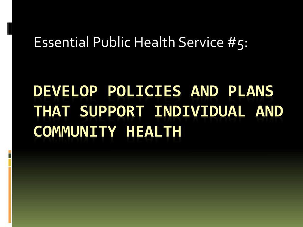 essential public health service 5 l.