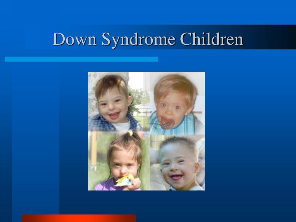 Down Syndrome Children