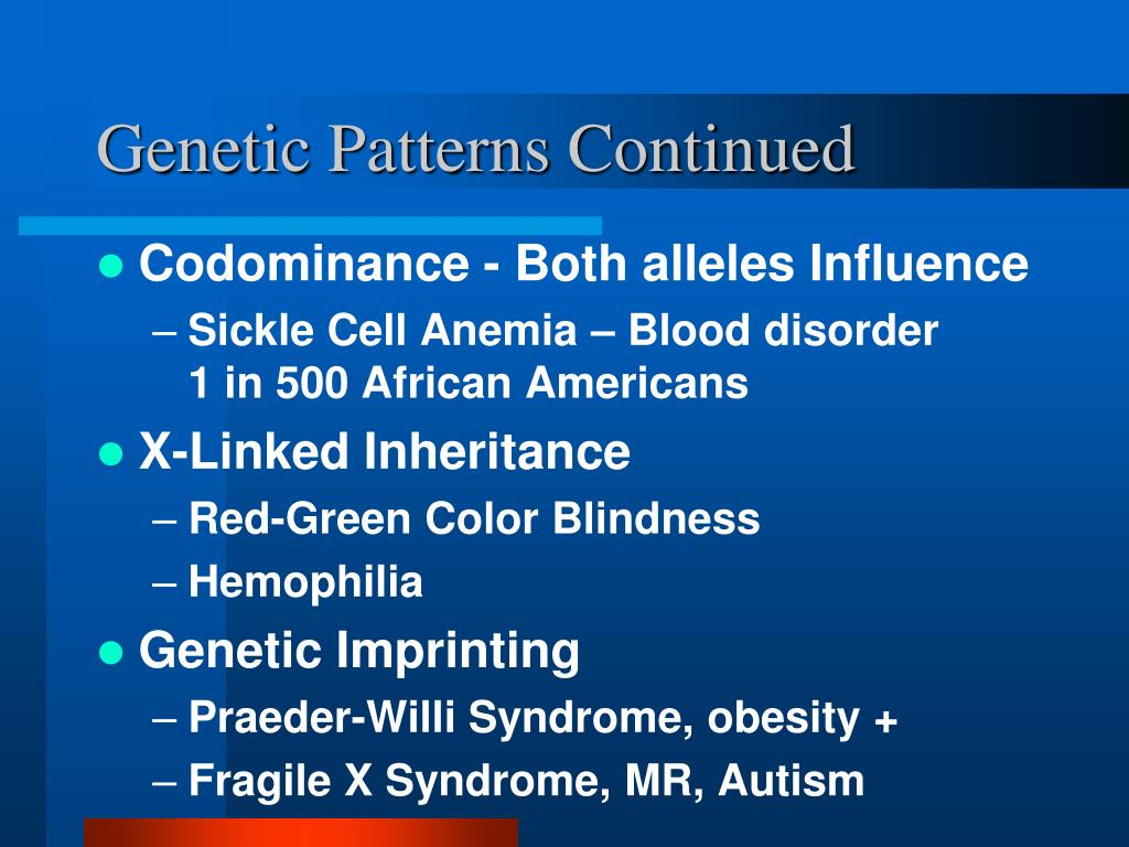 Genetic Patterns Continued