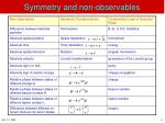 symmetry and non observables6