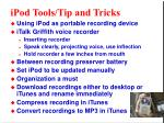 ipod tools tip and tricks