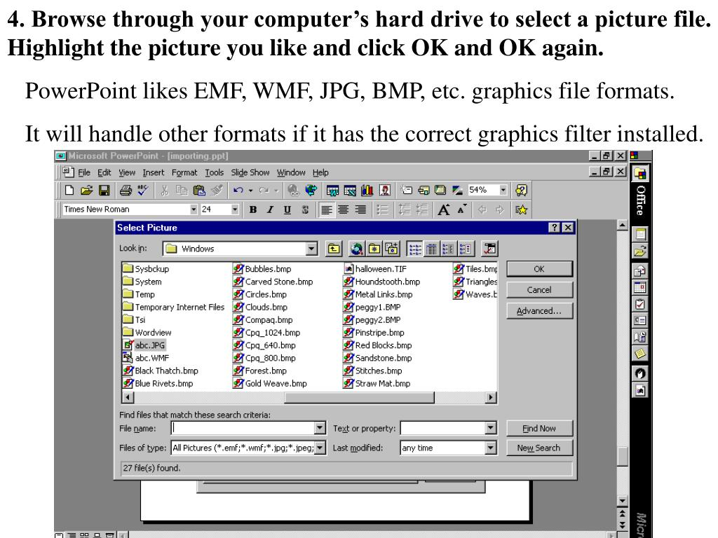 4. Browse through your computer's hard drive to select a picture file.  Highlight the picture you like and click OK and OK again.