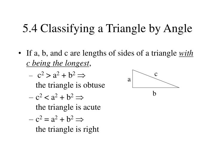 5.4 Classifying a Triangle by Angle