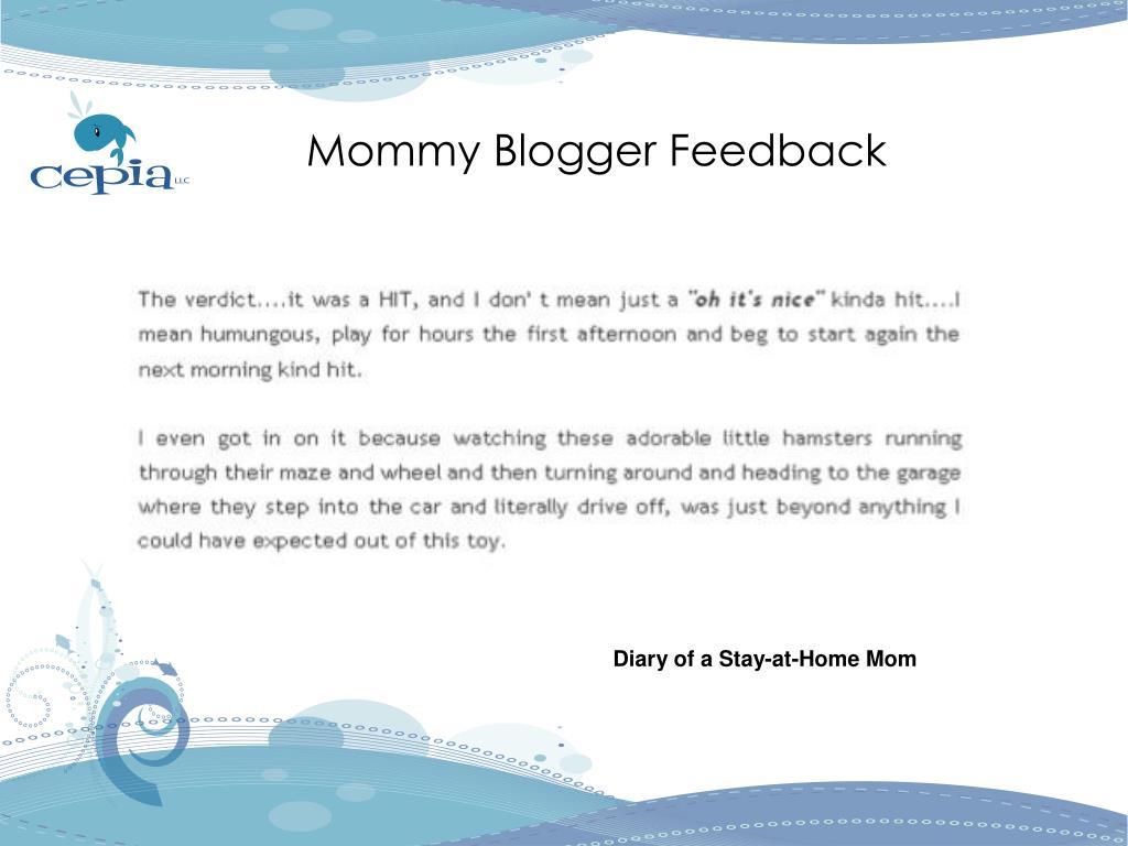 Mommy Blogger Feedback
