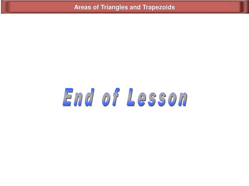 Areas of Triangles and Trapezoids