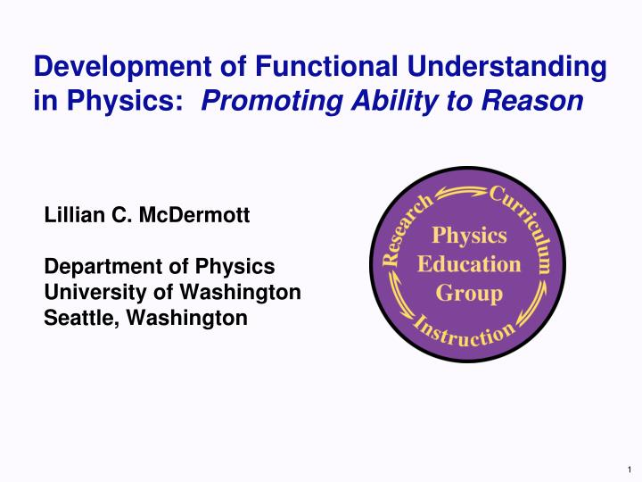 Development of functional understanding in physics promoting ability to reason