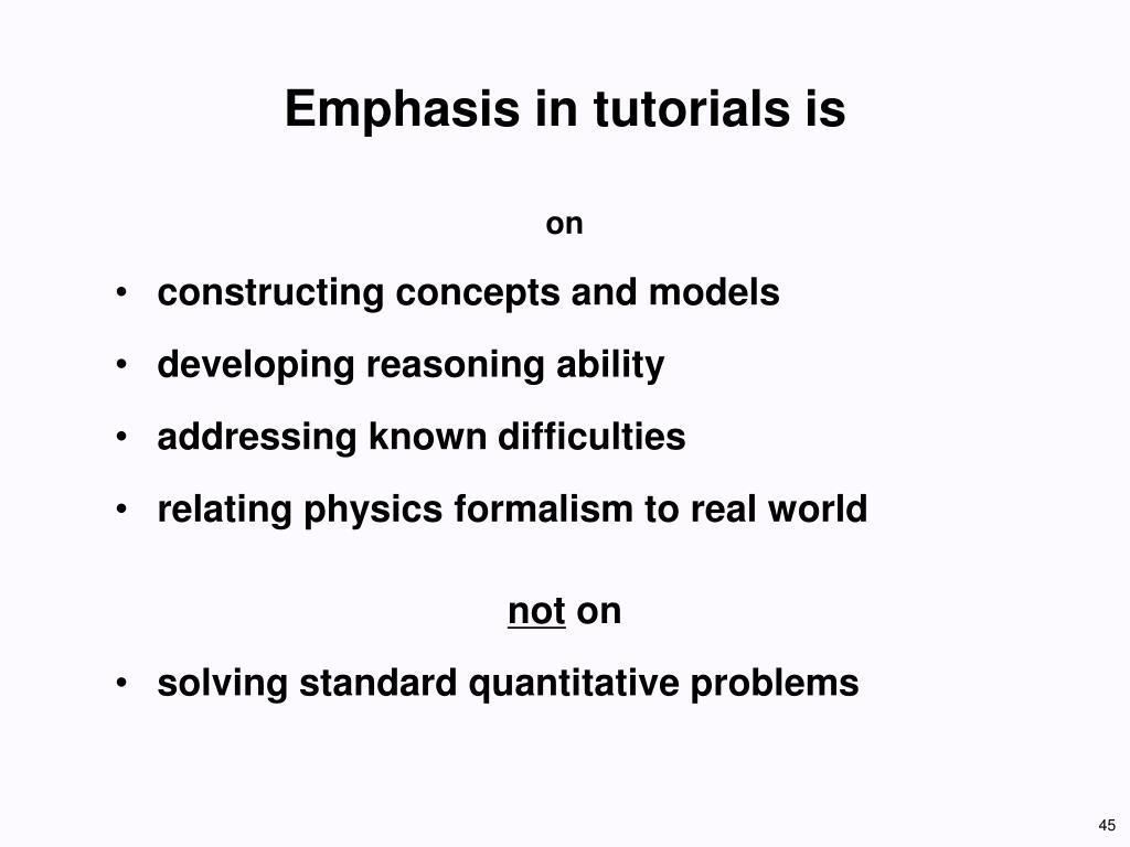 Emphasis in tutorials is