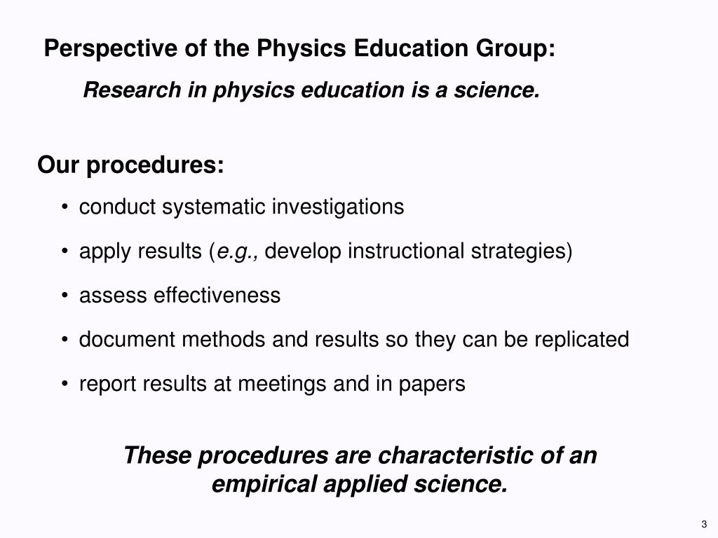 Perspective of the Physics Education Group: