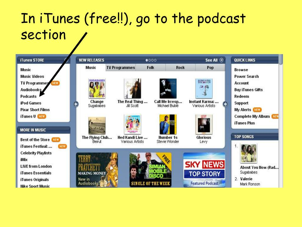 In iTunes (free!!), go to the podcast section