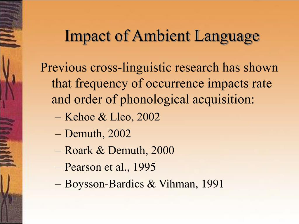 Impact of Ambient Language