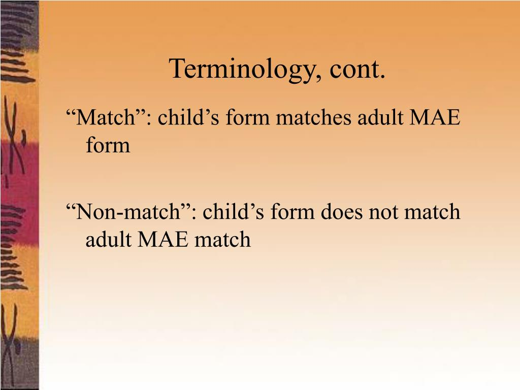 Terminology, cont.