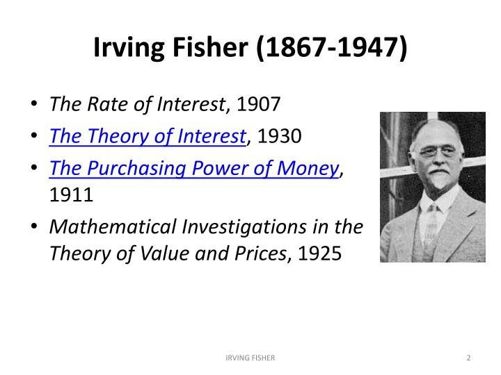 Irving fisher 1867 1947