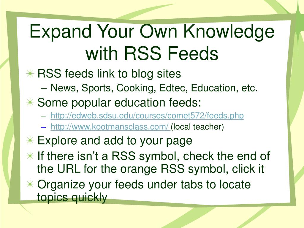 Expand Your Own Knowledge with RSS Feeds