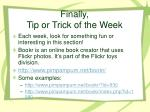 finally tip or trick of the week
