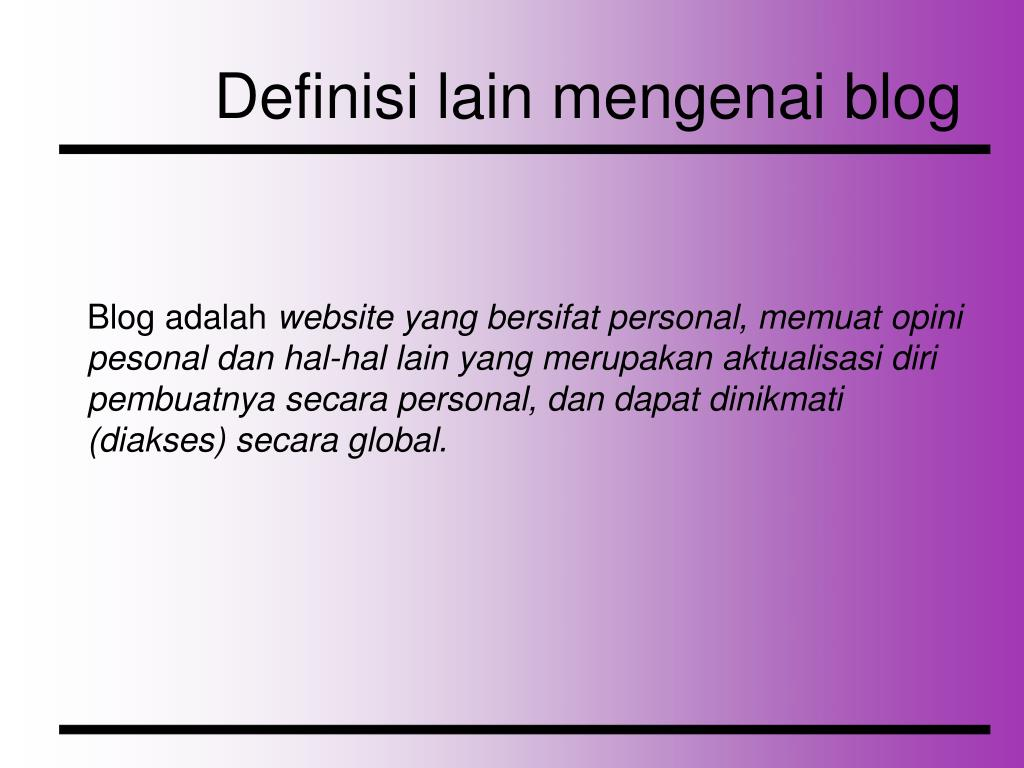 Definisi lain mengenai blog