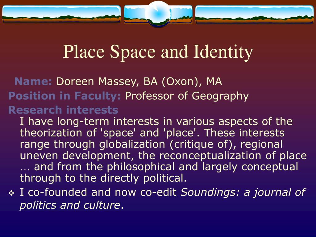 Place Space and Identity