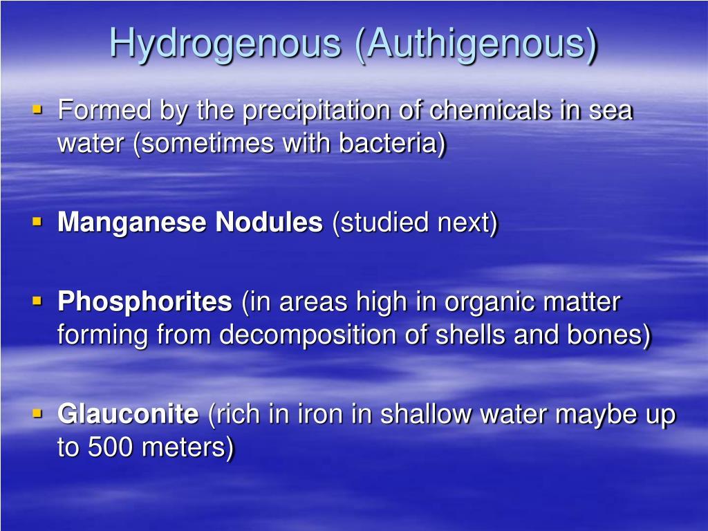 Hydrogenous (Authigenous)