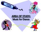 area of study music for dance