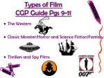 types of film cgp guide pgs 9 11