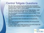 control tollgate questions