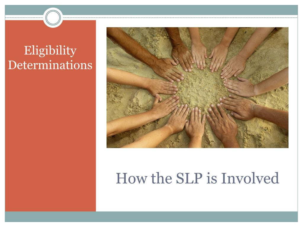 How the SLP is Involved