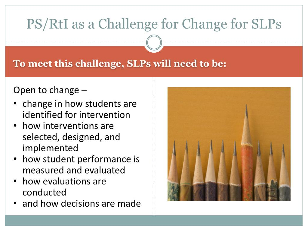 PS/RtI as a Challenge for Change for SLPs