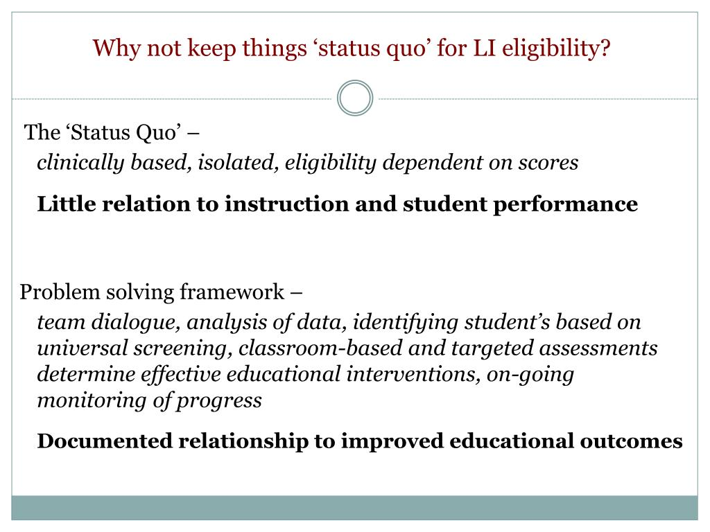 Why not keep things 'status quo' for LI eligibility?
