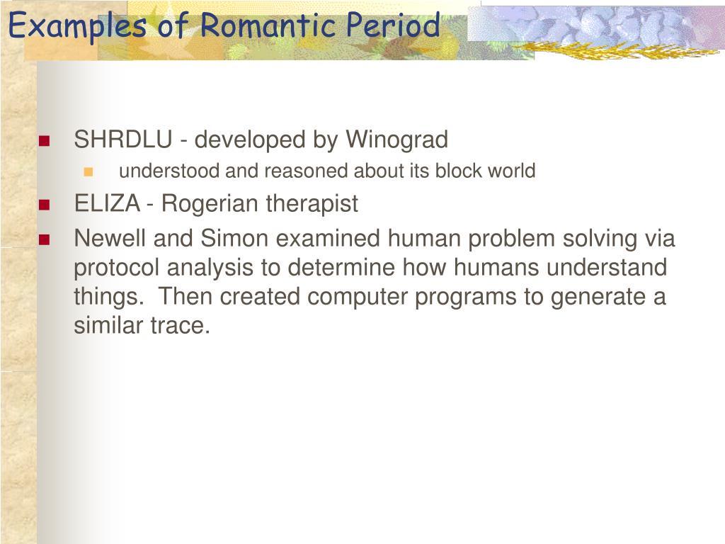 Examples of Romantic Period