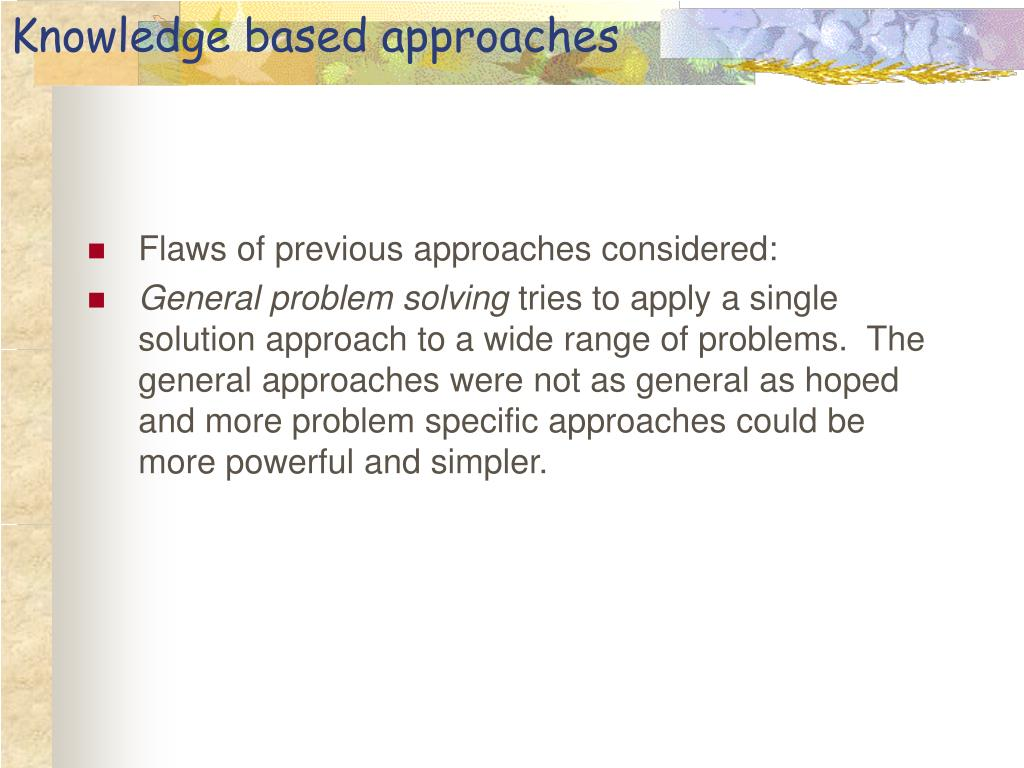 Knowledge based approaches