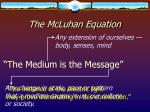 the mcluhan equation