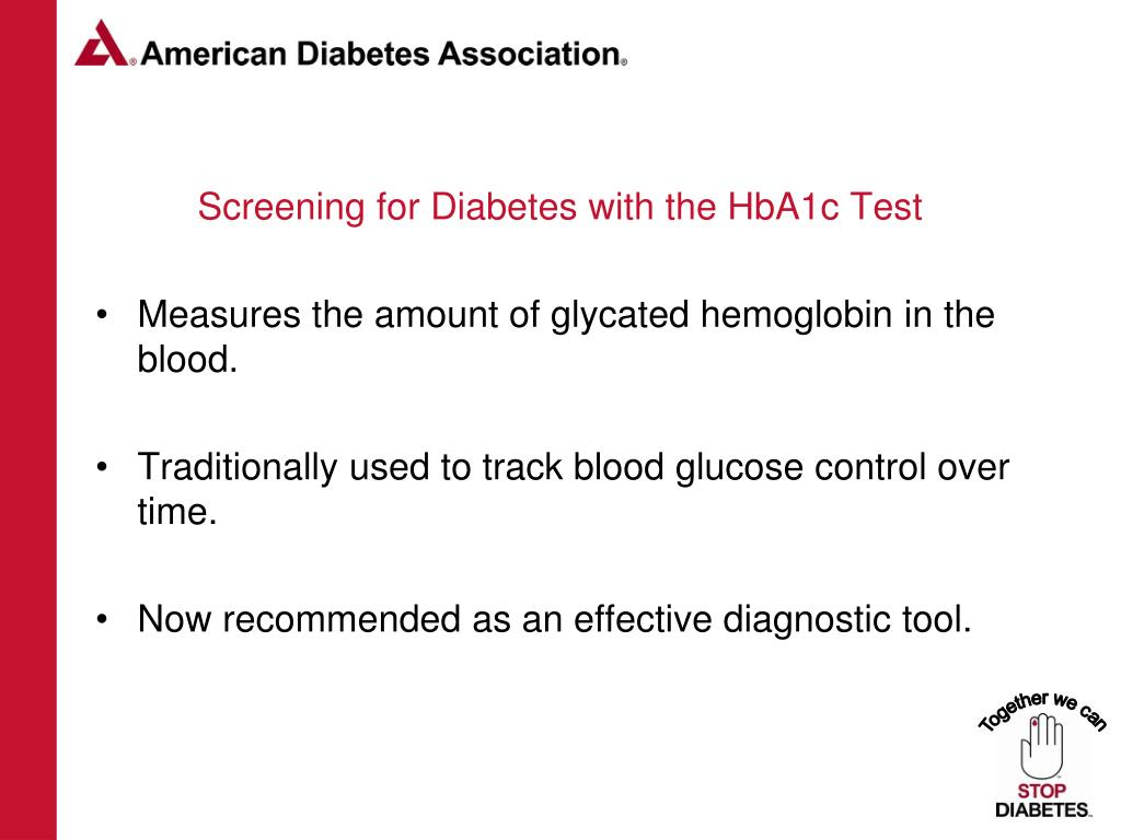 Screening for Diabetes with the HbA1c Test