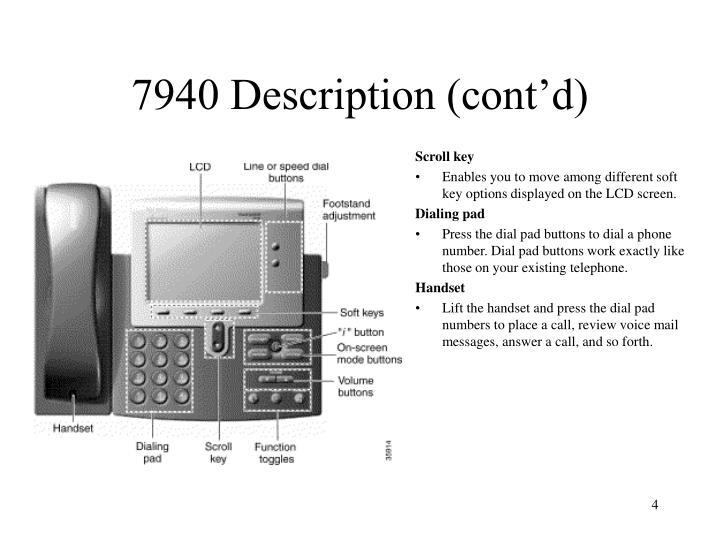 7940 Description (cont'd)