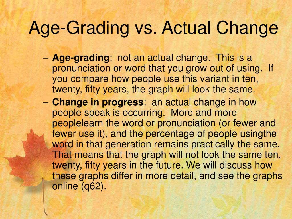 Age-Grading vs. Actual Change