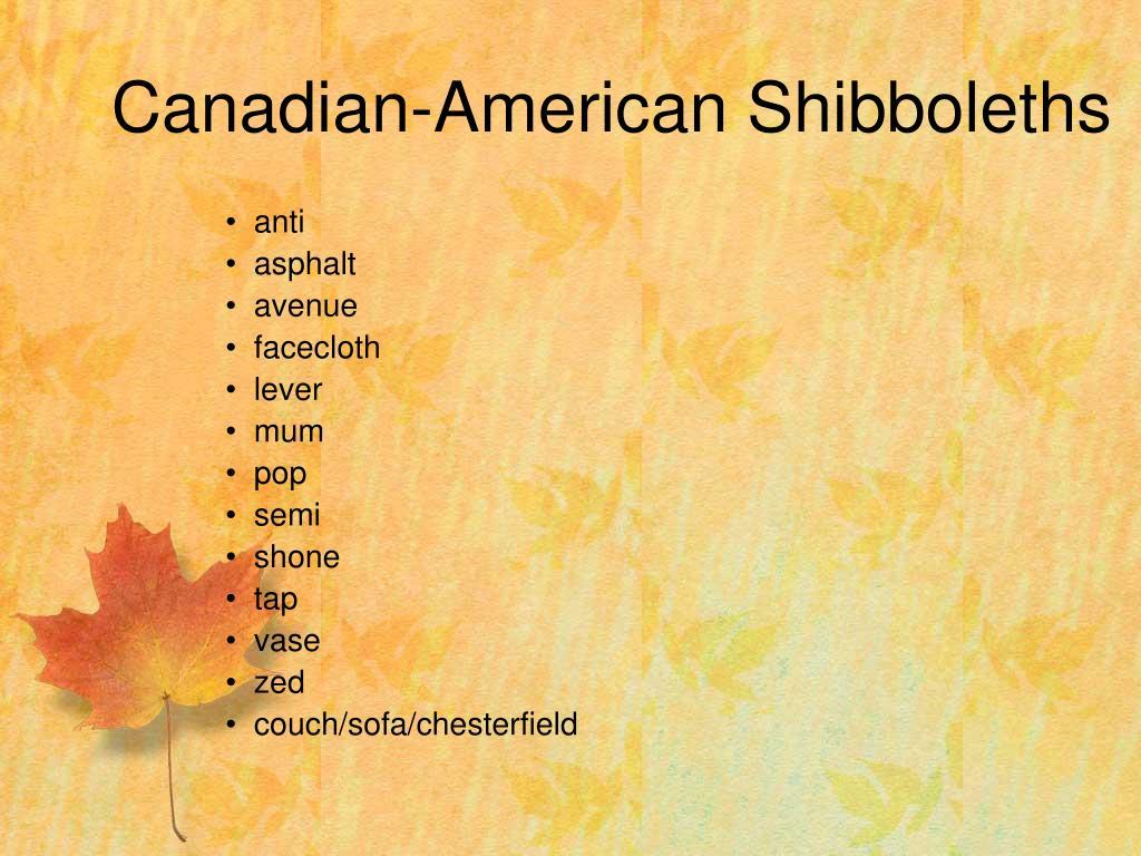 Canadian-American Shibboleths