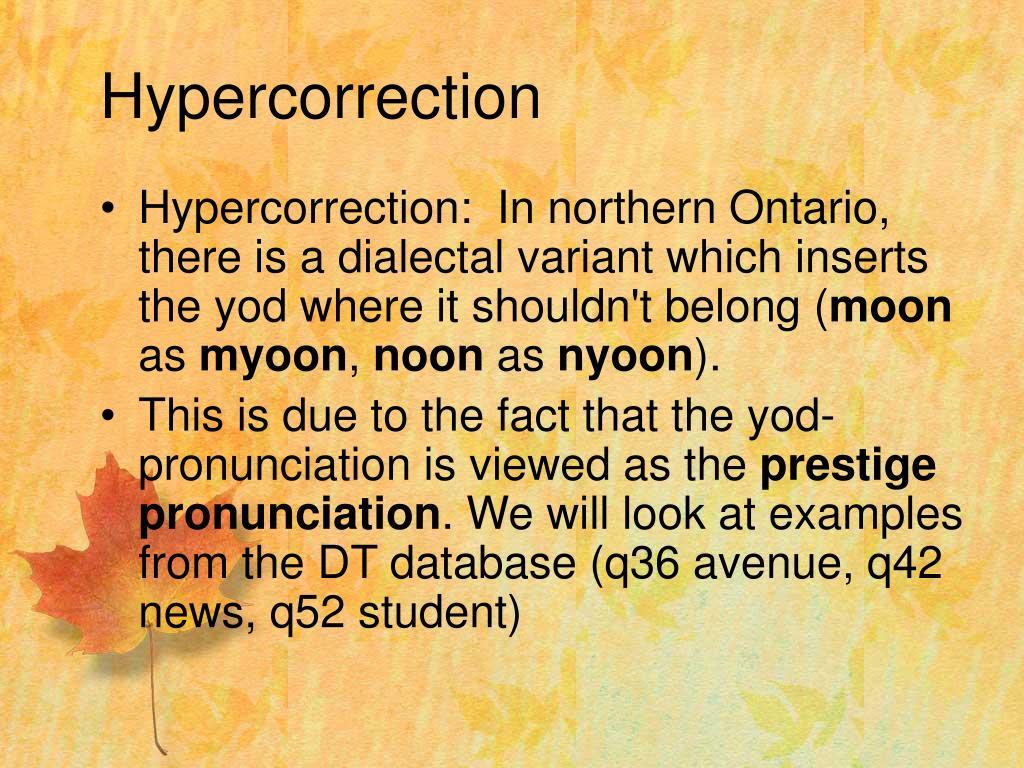 Hypercorrection