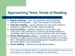 approaching texts kinds of reading