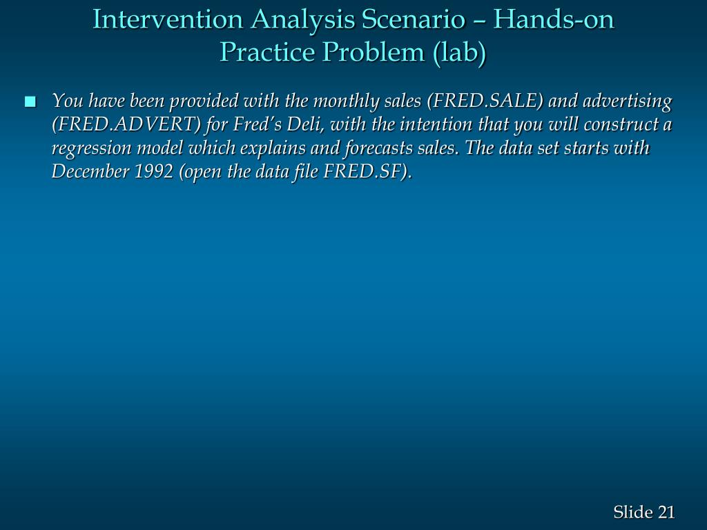 Intervention Analysis Scenario – Hands-on Practice Problem (lab)