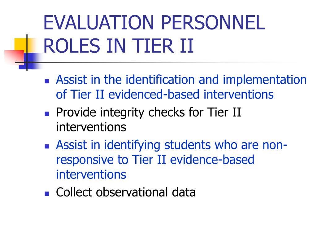 EVALUATION PERSONNEL ROLES IN TIER II