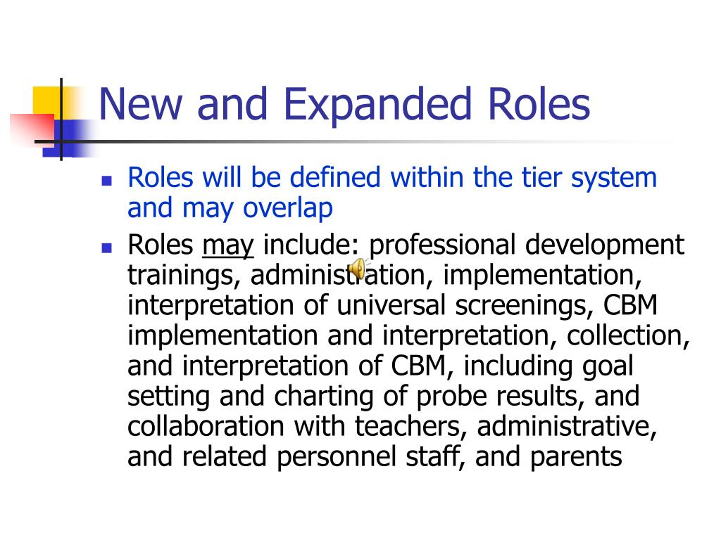 New and Expanded Roles