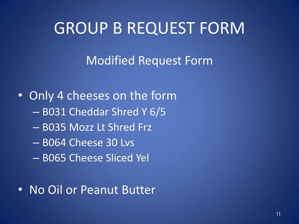 GROUP B REQUEST FORM